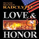 Love & Honor: The Honor Series, Book 3 Audiobook by  Radclyffe Narrated by Abby Craden