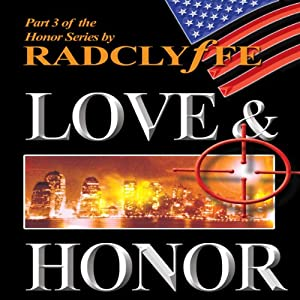 Love & Honor: The Honor Series, Book 3 | [Radclyffe]