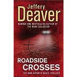 Roadside Crosses: Kathryn Dance Book 2by Jeffery Deaver