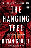 img - for The Hanging Tree: A Starvation Lake Mystery (Starvation Lake Mysteries) by Gruley, Bryan (2010) Paperback book / textbook / text book
