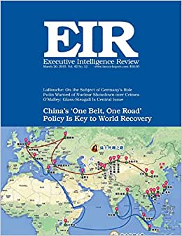 Executive Intelligence Review; Volume 42, Issue 12: Published March 20, 2015