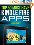 Top 50 MUST HAVE Kindle Fire Apps (Up...