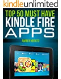 Top 50 MUST HAVE Kindle Fire Apps (Updated November 2014)