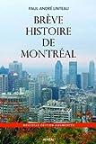 Brève histoire de Montréal [nouvelle édition]