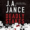 Deadly Stakes: Ali Reynolds, Book 8 Audiobook by J. A. Jance Narrated by Karen Ziemba