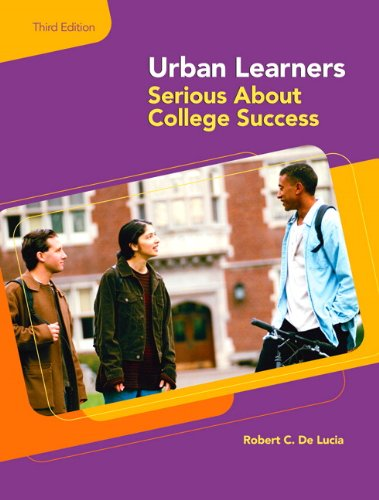 Urban Learners: Serious About College Success (3rd Edition)