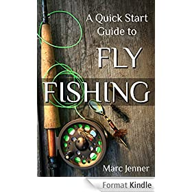 A Quick Start Guide to Fly Fishing (English Edition)