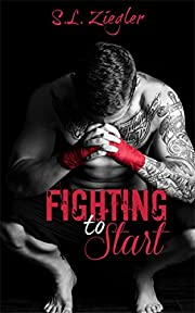 Fighting to Start (Fighting Madly Book 1)