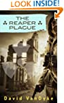 The Reaper Plague (Plague Wars Series...