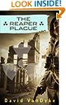 The Reaper Plague (Plague Wars Series...