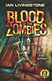 Blood of the Zombies (Fighting Fantasy) Ian Livingstone