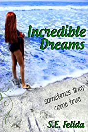 Incredible Dreams (Incredible Dreams Series #1)