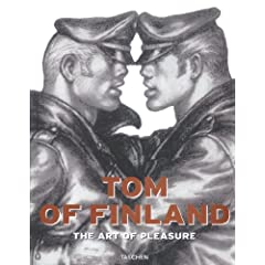 Tom of Finland: The Art of Pleasure (Taschen specials)