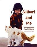 Gilbert and Me