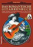 img - for Das romantische Gitarrenbuch, m. je 1 CD-Audio, Tl.1 book / textbook / text book