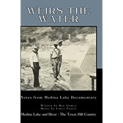 Medina Lake-Weirs the Water