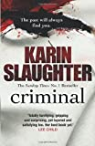Criminal (0099550288) by Karin Slaughter