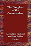The Daughter of the Commandant (1406834181) by Alexander Pushkin