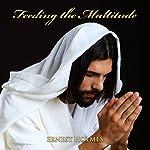Feeding the Multitude | Ernest Holmes