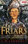 The Friars: The Impact of the Mendica...