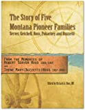 img - for The Story of Five Montana Pioneer Families: Server, Getchell, Ross, Pokarney, and Buzzetti book / textbook / text book