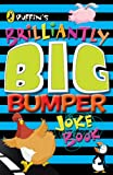 img - for Puffin's Brilliantly Big Bumper Joke Book: An A-Z of Everything Funny! book / textbook / text book