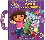 echange, troc Philippe Mestiri - Dora et ses amis : Mon livre valisette