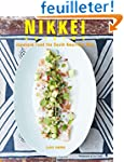 Nikkei Cuisine: Japanese Food the Sou...