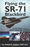 'Flying the SR-71 Blackbird: In the Cockpit on a Secret Operational Mission' from the web at 'http://ecx.images-amazon.com/images/I/51DU4I5uicL._AC_UL160_SR101,160_.jpg'
