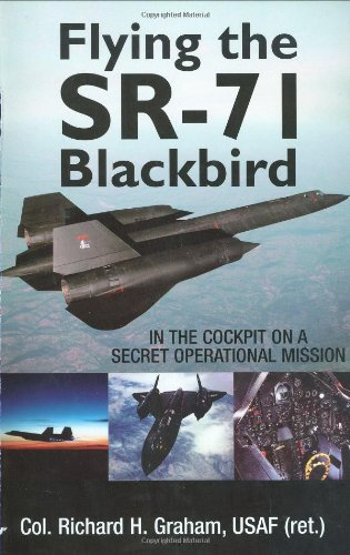 Buy Flying the SR-71 Blackbird: In the Cockpit on a Secret Operational Mission on Amazon.com