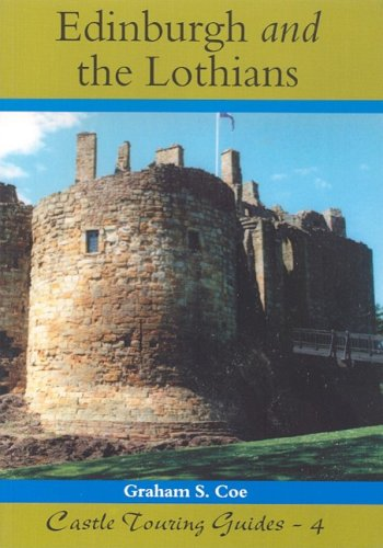 Edinburgh and the Lothians (Castle Touring Guides)