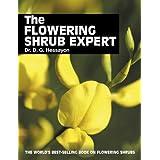 The Flowering Shrub Expert: The world's best-selling book on flowering shrubs (Expert Books)by Dr D G Hessayon