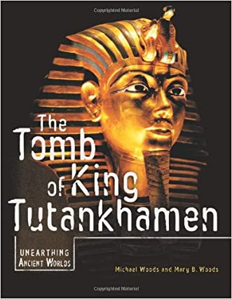 The Tomb of King Tutankhamen (Unearthing Ancient Worlds)