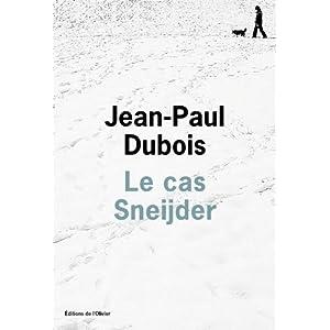 Le cas Sneijder.Jean Paul Dubois