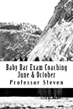 Baby Bar Exam Coaching June & October: No More Baby Bar Repeat Pass This Time No More Baby Bar Repita Pass This Time