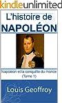 L'histoire de Napol�on : Napol�on et...