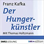 Der Hungerkünstler | Franz Kafka