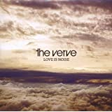 "Love Is Noisevon ""the Verve"""