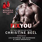Fix You: Bash and Olivia's Story, The McDaniels Brothers Book One | Christine Bell, Chloe Cole