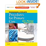 Pfenninger and Fowler's Procedures for Primary Care: Expert Consult - Online and Print, 3e (Pfenninger, Pfenniger...