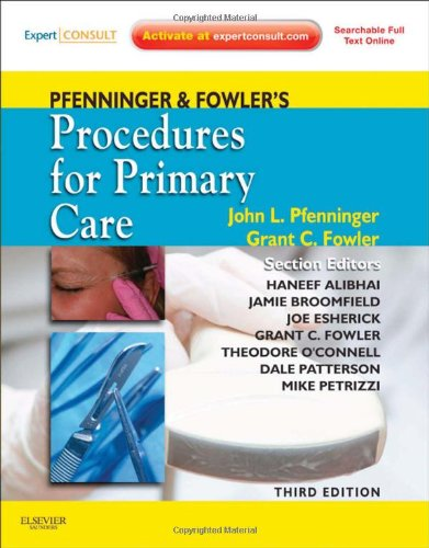 Pfenninger and Fowler's Procedures for Primary Care:...