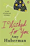 img - for I Wished For You by Amy Huberman (6-Jun-2013) Paperback book / textbook / text book