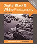 Digital Black & White Photography (Ex...