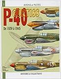 echange, troc ELBIED/LAURELUT - Avions et pilotes : Curtiss P40 De 1939 à 1945