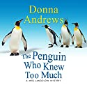 The Penguin Who Knew Too Much Audiobook by Donna Andrews Narrated by Bernadette Dunne