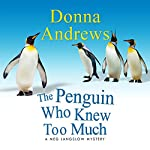 The Penguin Who Knew Too Much   Donna Andrews
