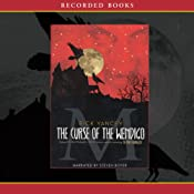 The Curse of Wendigo: The Sequel to The Monstrumologist | [Rick Yancey]