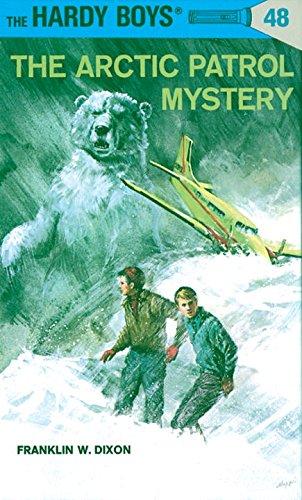 The Arctic Patrol Mystery (Hardy Boys (Hardcover))