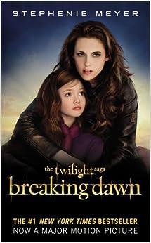 Amazon.com: Breaking Dawn (The Twilight Saga, Book 4) (9780316226134