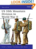 US 10th Mountain Division in World War II (Men-at-Arms, Vol. 482)